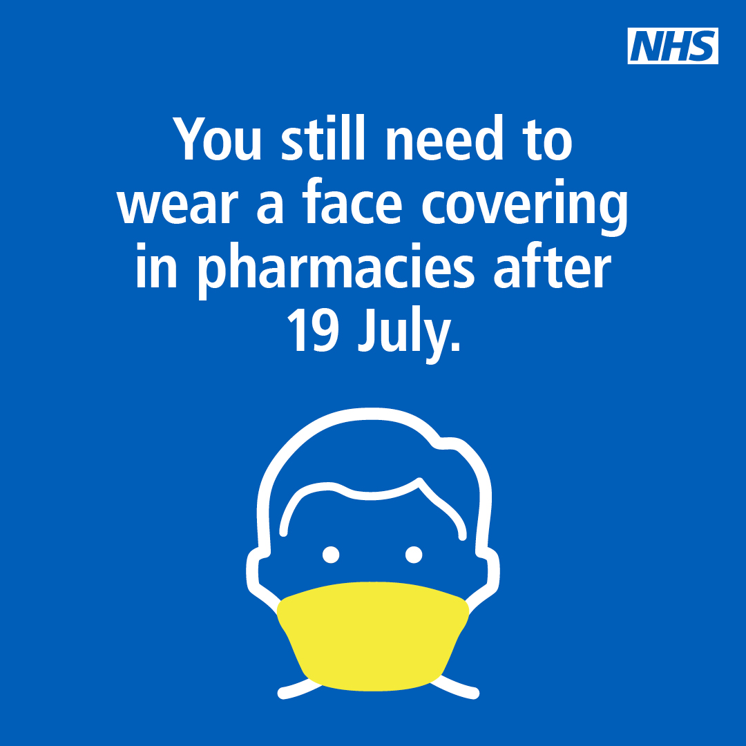 You still need to wear a face covering in pharmacies after the 19th of July